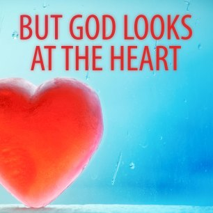 but-god-looks-at-the-heart