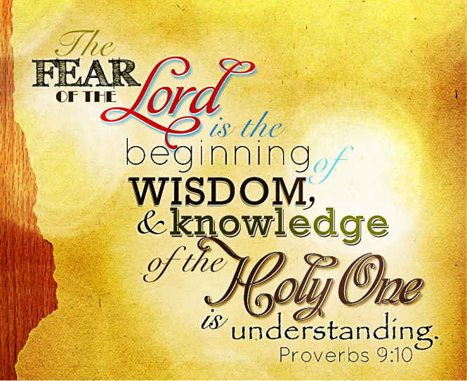 The-Fear-of-the-Lord-is-the-beginning-of-all-wisdom-proverbs-9-10