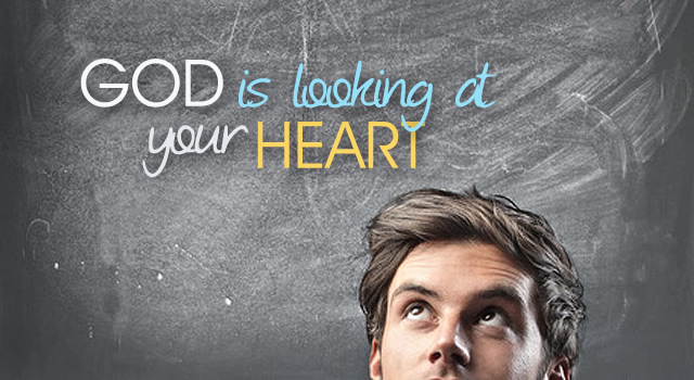 god-is-looking-at-your-heart